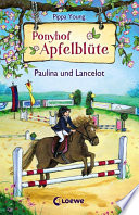 Ponyhof Apfelbl  te 2   Paulina und Lancelot