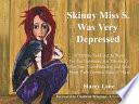 Skinny Miss S  Was Very Depressed