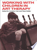 Working With Children In Art Therapy : papers by ten art therapists working in...
