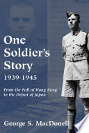 One Soldier s Story 1939 1945
