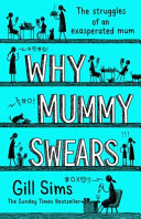 Why Mummy Swears Book Cover