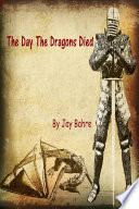 The Day The Dragons Died