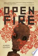 Open Fire Book PDF