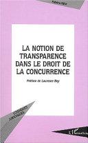 La Notion De Transparence Dans Le Droit De La Concurrence