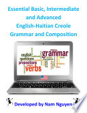 Basic, Intermediate and Advanced Grammar and Composition In English-Haitian Creole