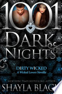 Dirty Wicked  A Wicked Lovers Novella
