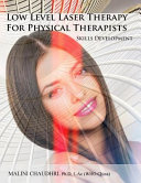Low Level Laser Therapy for Physical Therapists   Skills Development