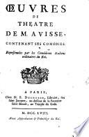 Ebook Oeuvres de theatre de M. Avisse, contenant ses comédies Epub Étienne François Avisse Apps Read Mobile