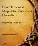 General Laws and Interpretation -Sultanate of Oman -Part I