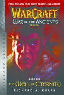 War of the Ancients: The Well of Eternity Book One