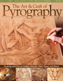 The Art   Craft of Pyrography