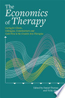 The Economics of Therapy Associate The Practice With Profit; However Ethical Economic