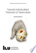 Towards Individualised Treatment Of Tuberculosis
