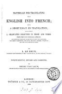Matrials For Translating From English Into French A Short Essay On Translation Followed By A Selection By L Le Brun book