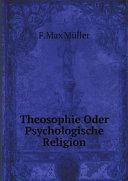 Theosophie Oder Psychologische Religion