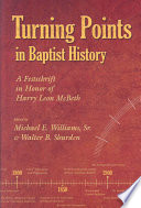 Turning Points In Baptist History