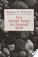 Five Smooth Stones for Pastoral Work Up To Date Training And New Techniques Stemming From