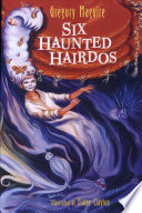 Six Haunted Hairdos