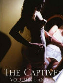 The Captive  Vol  I and II
