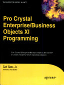 Pro Crystal Enterprise Business Objects Xi Programming