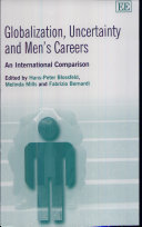 Globalization, Uncertainty, and Men's Careers
