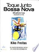 Toque Junto-Bossa Nova-Baixo Bateria Songbook