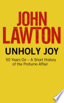 unholy joy 50 years on a short history of the profumo affair