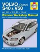 Volvo S40 And V50 Diesel Owner S Workshop Manual 07 13