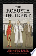 The Robusta Incident