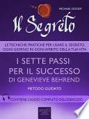 Il Segreto  I sette passi per il successo di Genevieve Behrend