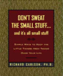 Don t Sweat the Small Stuff and It s All Small Stuff