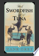 Tales of Swordfish and Tuna
