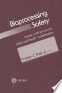 Bioprocessing Safety