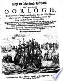 Kort en Bondigh Verhael, van't geene in den oorlogh, tusschen den Koningh van Engelant ... de ... Heeren Staten der vrye Vereenigde Nederlanden, en den Bisschop van Munster is voorgevallen, etc