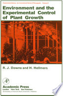 Environment and the Experimental Control of Plant Growth