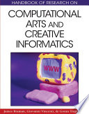 Handbook of Research on Computational Arts and Creative Informatics
