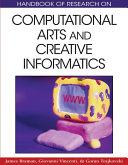 Handbook of Research on Computational Arts and Creative Informatics Book