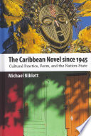 The Caribbean Novel Since 1945