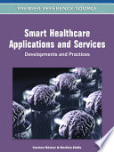 Smart Healthcare Applications and Services  Developments and Practices