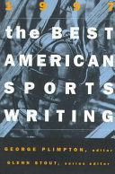 The Best American Sports Writing 1997 Ranging From Bullfighting To Basketball