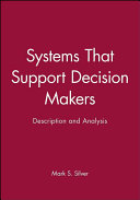 Systems that support decision makers