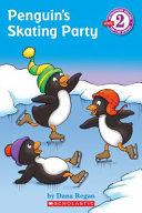 Penguins Skating Party