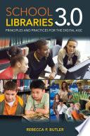 School Libraries 3 0