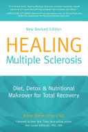 Healing Multiple Sclerosis New Revised Edition