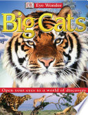 Eye Wonder Big Cats book