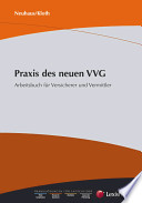 Praxis des neuen VVG