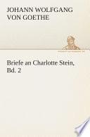 Briefe an Charlotte Stein