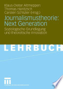 Journalismustheorie  Next Generation