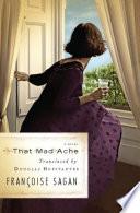 That Mad Ache by Françoise Sagan