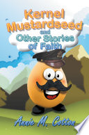 Kernel Mustardseed And Other Stories Of Faith